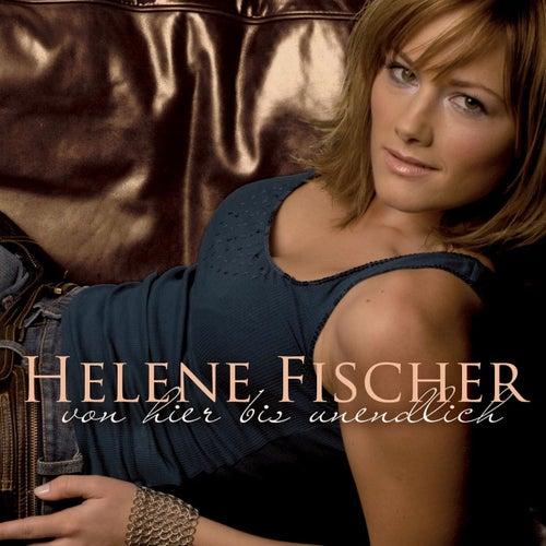 Von Hier Bis Unendlich (Incl. FriesenHitmedley) de Helene Fischer