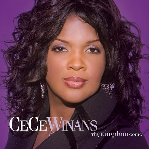 Thy Kingdom Come de Cece Winans