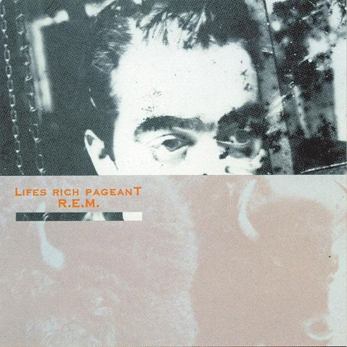 Life's Rich Pageant von R.E.M.