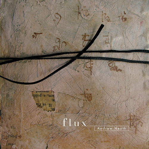 Flux by Andrew Heath