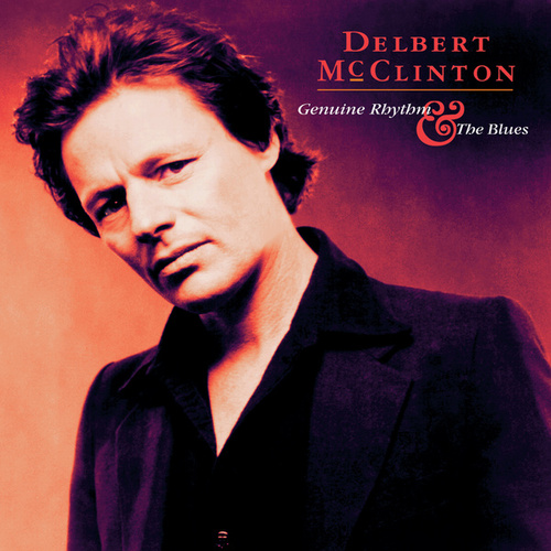 Genuine Rhythm & The Blues von Delbert McClinton