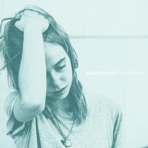 Something - Single by Julien Baker