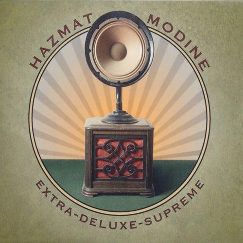 Extra Deluxe Supreme von Hazmat Modine