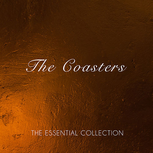 The Essential Collection de The Coasters