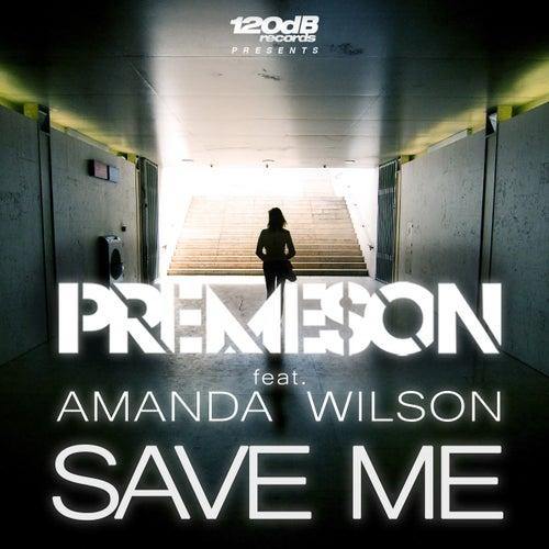 Save Me von Premeson