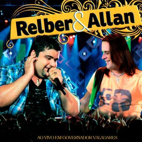 Ao Vivo em Governador Valadares by Relber & Allan