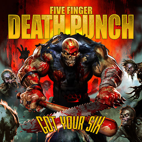 Got Your Six (Deluxe Digital) by Five Finger Death Punch