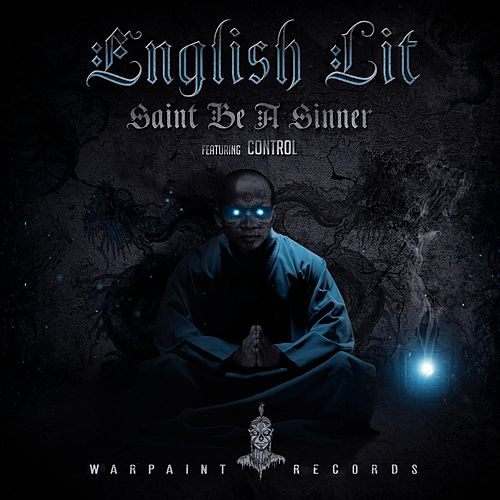 Saint Be A Sinner by English Lit