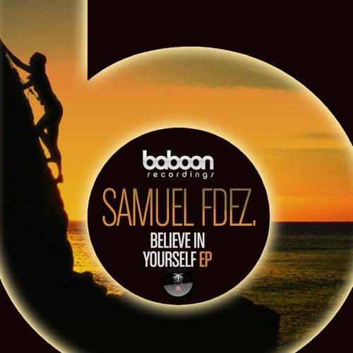 Believe In Yourself - Single by Samuel Fdez