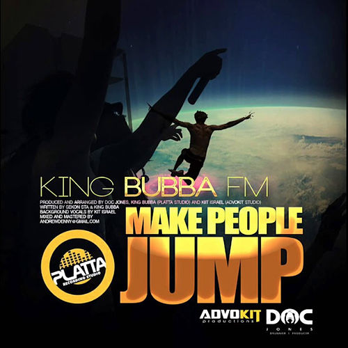 Make People Jump by King Bubba Fm
