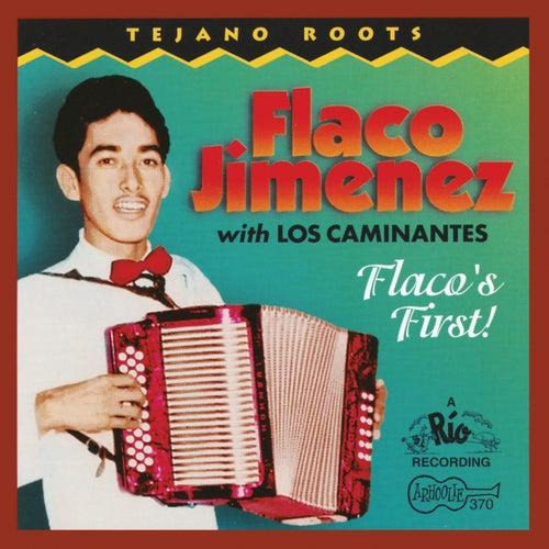 Flaco's First de Flaco Jimenez