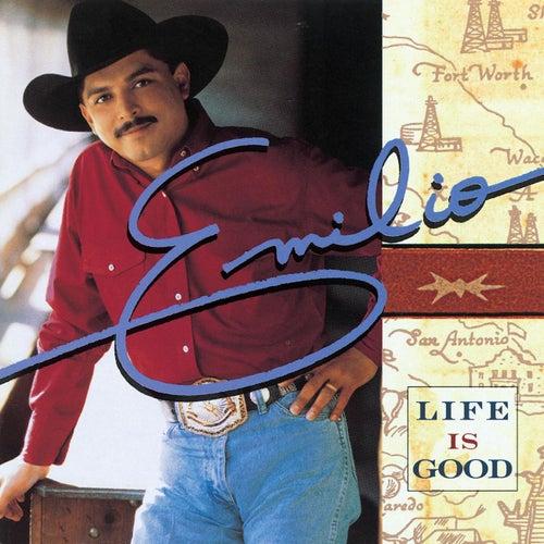 Life Is Good de Emilio