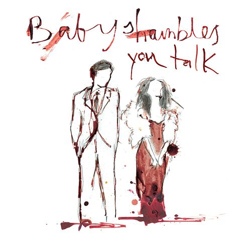 You Talk de Babyshambles