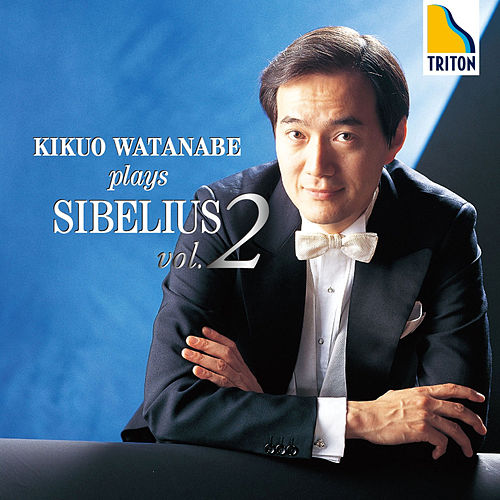 Kikuo Watanabe Plays Sibelius Vol. 2 von Kikuo Watanabe
