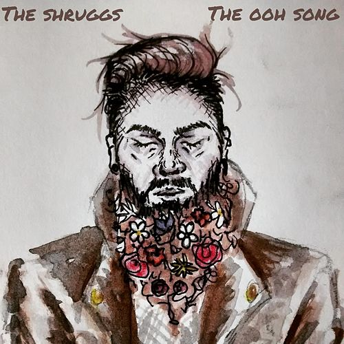 The Ooh Song by The Shruggs