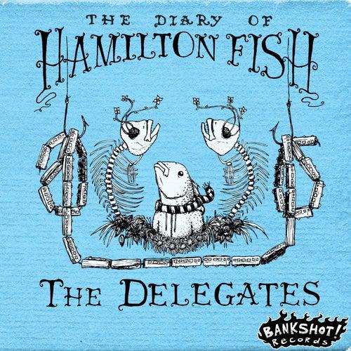 The Diary of Hamilton Fish by The Delegates