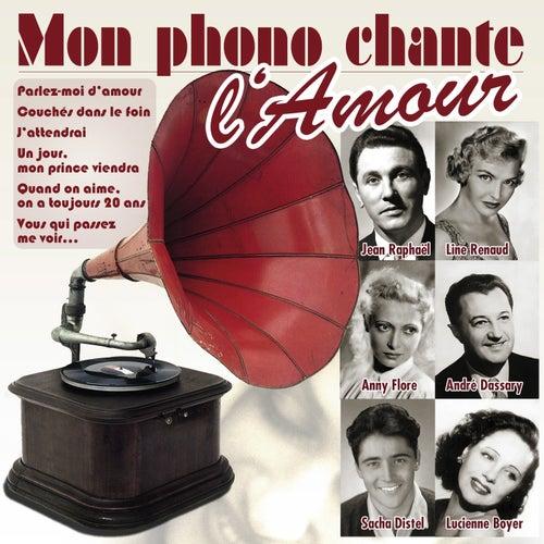 Mon phono chante l'amour von Various Artists
