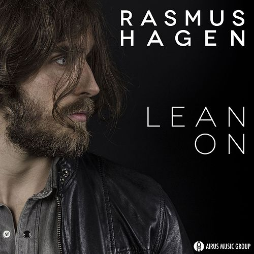 Lean On by Rasmus Hagen