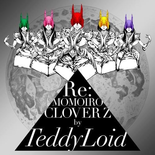 Re: Momoiro Clover Z de TeddyLoid