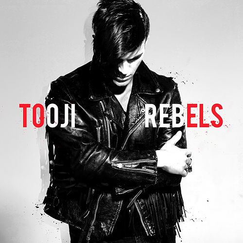 Rebels by Tooji