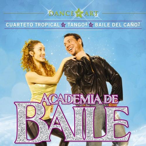 Academia de Baile - Cuarteto Tropical, Tango Nivel 4, Baile del Caño 2 de Various Artists