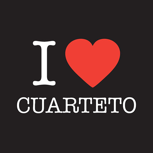 I Love Cuarteto by Various Artists