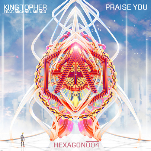 Praise You (feat. Michael Meaco) de King Arthur
