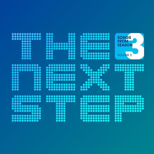 Songs from The Next Step: Season 3, Volume 2 by The Next Step