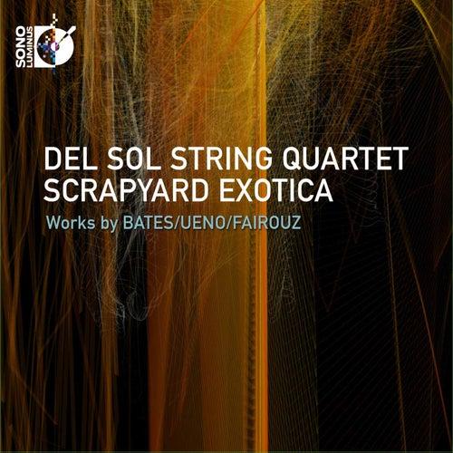 Scrapyard Exotica by Del Sol String Quartet