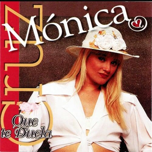 Que Te Duela (Remix) de Mónica Cruz