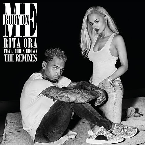Body on Me (The Remixes) de Rita Ora