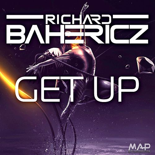 Get Up by Richard Bahericz