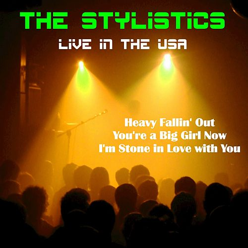 The Stylistics (Live in the USA) de The Stylistics