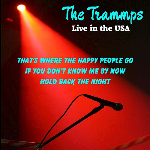 The Trammps (Live in the USA) de The Trammps