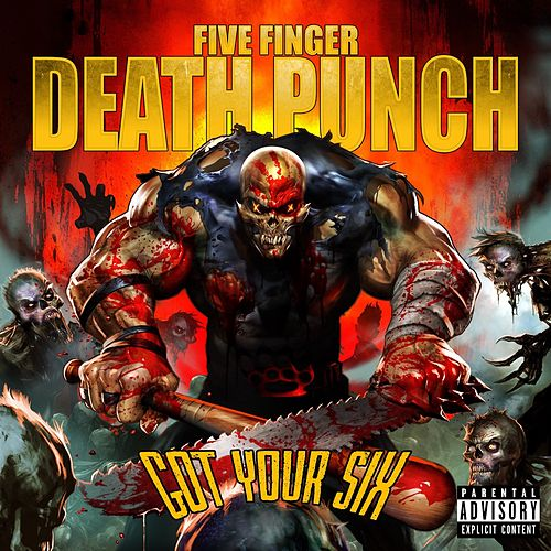 Got  Your Six von Five Finger Death Punch