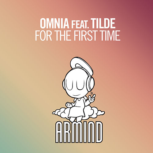 For The First Time von Omnia