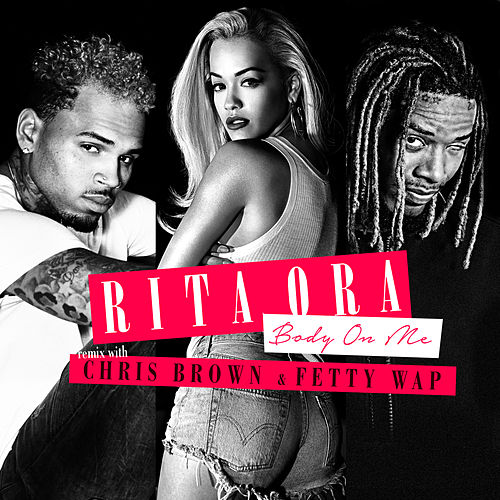 Body on Me by Rita Ora