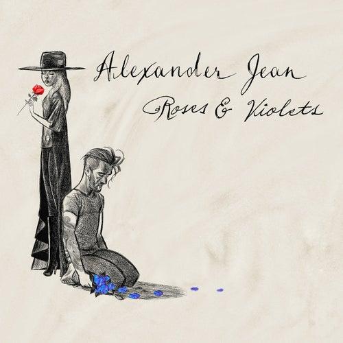 Roses and Violets  - Single de Alexander Jean