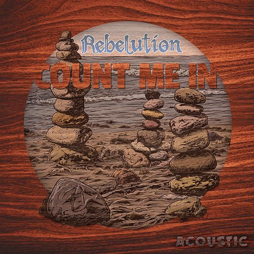 Count Me In (Acoustic) by Rebelution