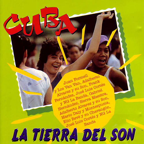 Cuba La Tierra Del Son de Various Artists