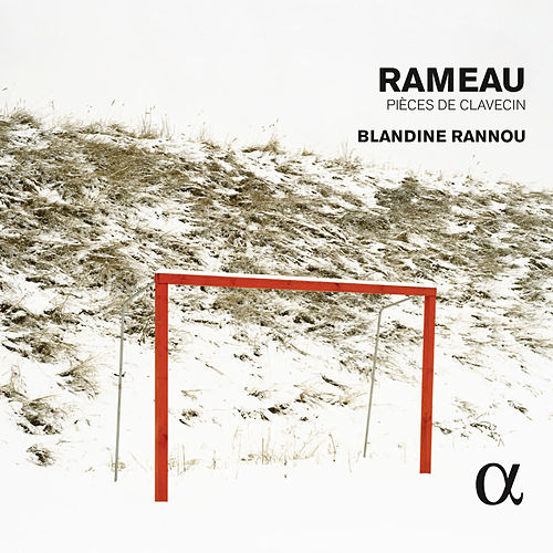 Rameau: Pièces de clavecin (Alpha Collection) by Blandine Rannou