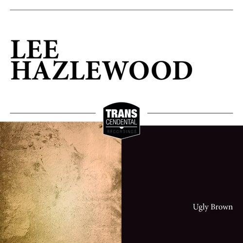 Ugly Brown von Lee Hazlewood