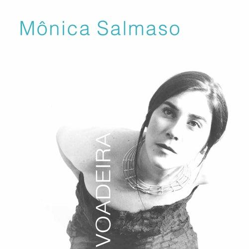 Voadeira de Mônica Salmaso