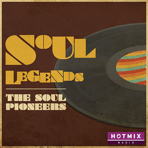 Soul Legends (The Soul Pioneers) de Various Artists