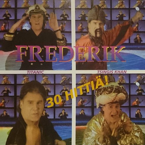 30 Hittiä! de Frederik