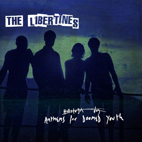 Anthems For Doomed Youth de The Libertines