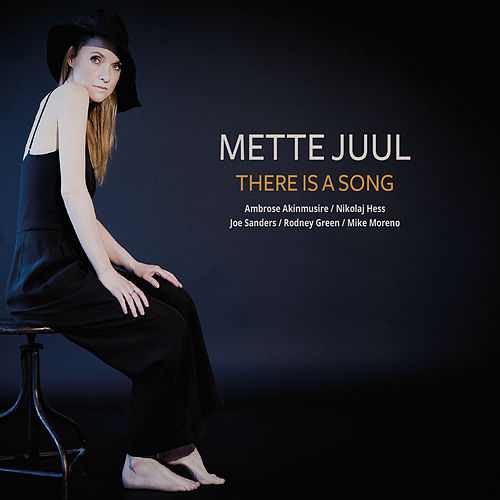 There Is A Song de Mette Juul
