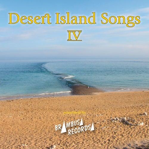 Desert Island Songs - Vol. 4 by Various Artists