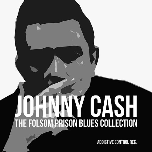Johnny Cash - The Folsom Prison Blues Collection de Johnny Cash