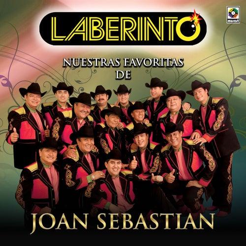 Nuestras Favoritas de Joan Sebastian de Laberinto
